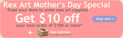 Save an additional $10 for Mother's Day from Rex Art!
